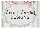 Love & Lumber Designs - Rib Lake, WI